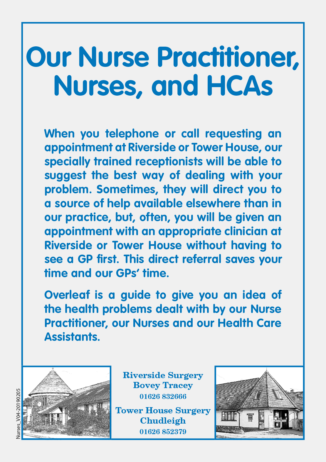 Click here for the Our Nurse Practitioner, Nurses and HCAs Leaflet